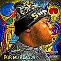 LA Tha Gawd - For No Reason mixtape cover art