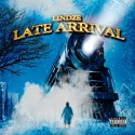 Lindze - Late Arrival mixtape cover art