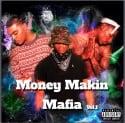 Money Makin Mafia - Money Makin Mafia Vol. 1 mixtape cover art