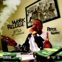 Paper Work - Work Release mixtape cover art