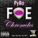 Pyro - F.O.E Chronicles mixtape cover art
