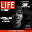 SkyWalker - L.I.F.E. mixtape cover art