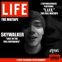 SkyWalker - L.I.F.E. mixtape cover art