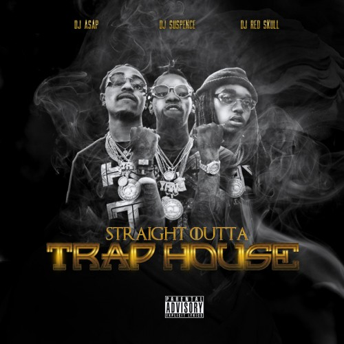 straight outta trap house
