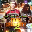 Trap Celebrity 2 mixtape cover art