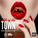 Young Lace - Talk Of The Town mixtape cover art