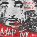 A$AP TyY - Troubles Of The World mixtape cover art