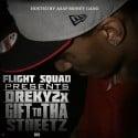 Dreky2x - Gift To Tha Streetz mixtape cover art