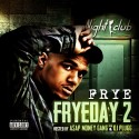 Frye - Fryeday 2 mixtape cover art