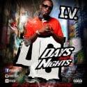 I.V. - 40 Days & Nights mixtape cover art