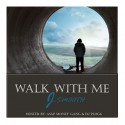 J-Smooth - Walk With Me mixtape cover art