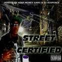 King Kael - Street Certified mixtape cover art