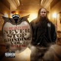 Never Stop Grinding 2 (Hosted By Mr. Quiji) mixtape cover art