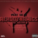 Pilot Go In - Aerodynamics mixtape cover art