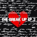Reece - The Break Up EP 2 mixtape cover art