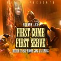 Skinny Lee - First Come First Serve mixtape cover art