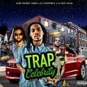 Trap Celebrity mixtape cover art