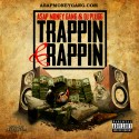 Trappin' & Rappin' mixtape cover art