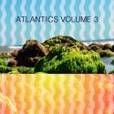 Atlantics Vol. 3 mixtape cover art
