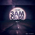 3 AM Cruise Vol. V mixtape cover art
