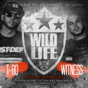 T-Bo & Witness - Wild Life mixtape cover art
