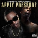 Dave Pracyse & Threat The King - Apply Pressure mixtape cover art