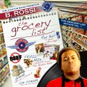 B.Rossi - The Grocery List mixtape cover art