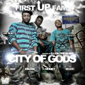 First Up Fam - City Of Gods mixtape cover art