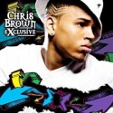 Chris Brown - Exclusive The Mixtape mixtape cover art