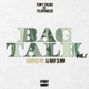 Tony Stacks da Playmaker - Bag Talk mixtape cover art