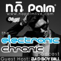 The Electronic Chronic Podcast (Hosted By Bad Boy Bill) mixtape cover art