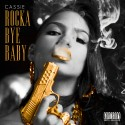 Cassie - Rocka By Baby mixtape cover art