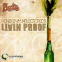 Livin Proof - Heineken & Marlboro Reds mixtape cover art