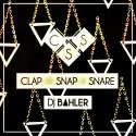 Clap Snap Snare mixtape cover art