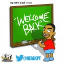 KPT - Welcome Back mixtape cover art