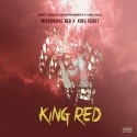 Microwave Red - King Red mixtape cover art