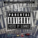 2F8ce - Parental Advisory mixtape cover art