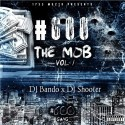 600Gang - #600TheMob mixtape cover art