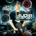 Audio Ecstasy (Hosted By Haitian Fresh) mixtape cover art