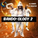Bando-ology 2 mixtape cover art