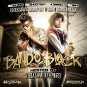 Bando Block 2 (Hosted By D Dash) mixtape cover art