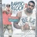 Bando Block 3 (Hosted By Bread Winner Kane) mixtape cover art