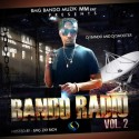 Bando Radio 2 (Hosted By BMG Zay Rich) mixtape cover art