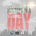 Beat Champ - Mixtape In A Day mixtape cover art