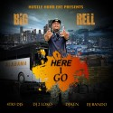 Big Rell - Here I Go mixtape cover art