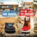 BillyDhaKidd - From Chanclas To Jordans mixtape cover art