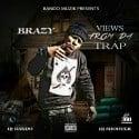 Brazy - Views From Da Trap mixtape cover art