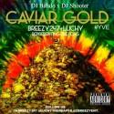 Breezy247 & Luchy Val - Caviar Gold mixtape cover art