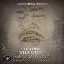 Colyone Tha Don - Gangsta Music mixtape cover art