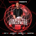 Connected Worldwide 3 mixtape cover art